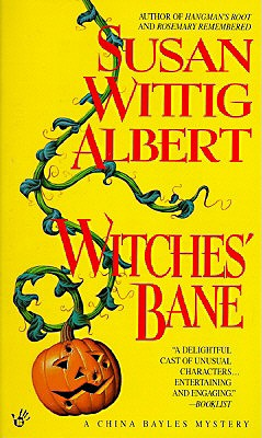 Witches' Bane By Albert, Susan Wittig