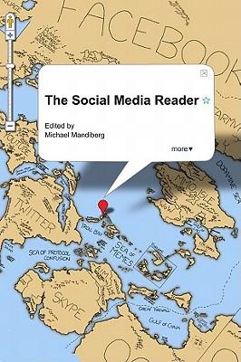 The Social Media Reader By Mandiberg, Michael (EDT)