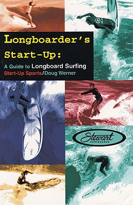 Longboarder's Start-Up By Werner, Doug
